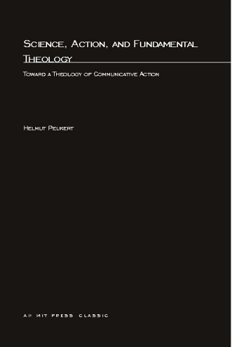 9780262660600: Science, Action, and Fundamental Theology: Toward a Theology of Communicative Action (Studies in Contemporary German Social Thought)