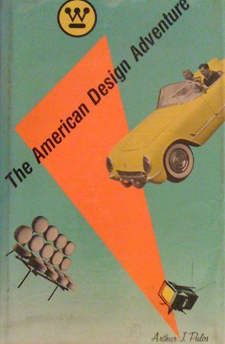 9780262660686: The American Design Adventure