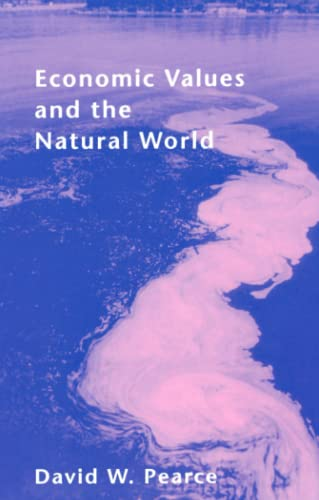 Economic Values and the Natural World: David W. Pearce