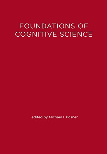 Foundations of cognitive science.: Posner, Michael I. (ed.)