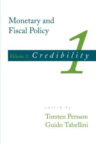9780262660877: Monetary and Fiscal Policy, Vol. 1: Credibility