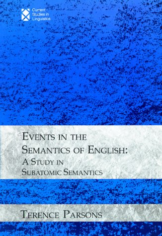 9780262660938: Events in the Semantics of English: A Study in Subatomic Semantics