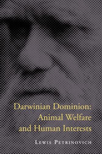 9780262661218: Darwinian Dominion: Animal Welfare and Human Interests