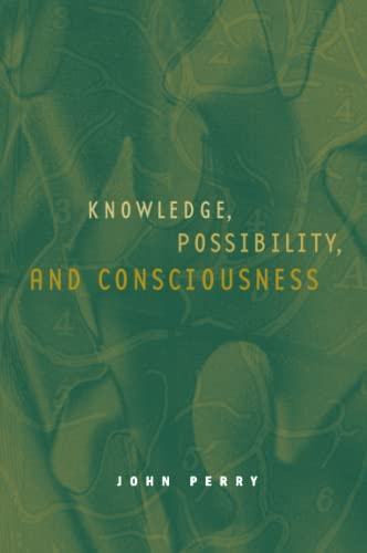 9780262661355: Knowledge, Possibility, and Consciousness (Jean Nicod Lectures)