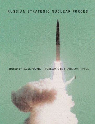 9780262661812: Russian Strategic Nuclear Forces (MIT Press)