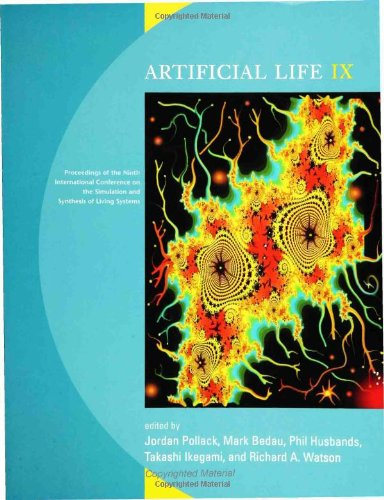 Artificial Life IX: Proceedings of the Ninth International Conference on the Simulation and ...