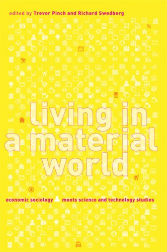 9780262662079: Living in a Material World: Economic Sociology Meets Science and Technology Studies (Inside Technology)