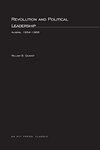 9780262670029: Revolution and Political Leadership: Algeria 1954-1968 (MIT Press)