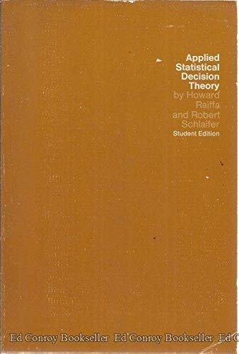 9780262680103: Applied Statistical Decision Theory