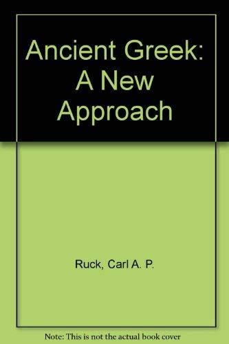 9780262680165: Ancient Greek: A New Approach