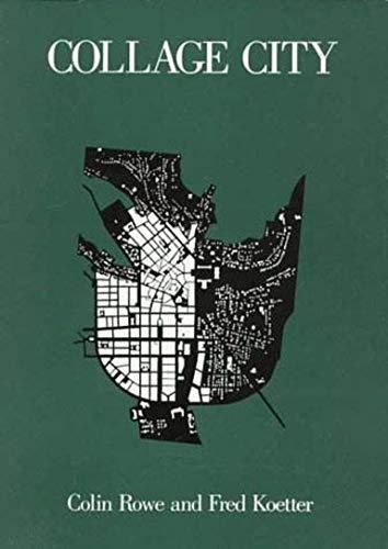 9780262680424: Collage City (MIT Press)