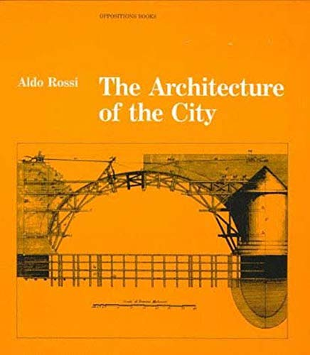 9780262680431: The Architecture of the City