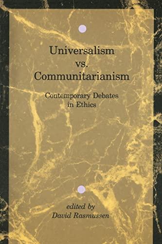 9780262680639: Universalism vs. Communitarianism: Contemporary Debates in Ethics