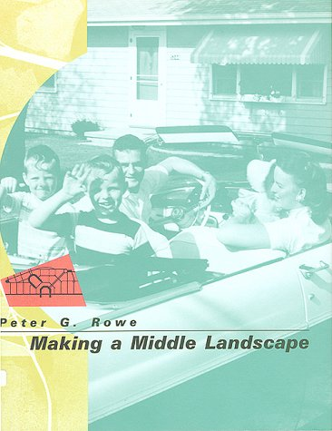 9780262680776: Making a Middle Landscape