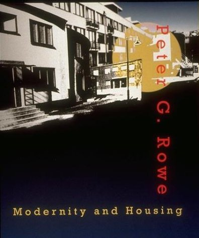 9780262680875: Modernity and Housing
