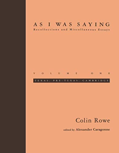 9780262681100: As I Was Saying: Recollections and Miscellaneous Essays Texas, Pre-Texas, Cambridge: 1