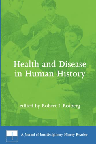 9780262681223: Health and Disease in Human History: A Journal of Interdisciplinary History Reader