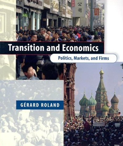 9780262681483: Transition and Economics: Politics, Markets, and Firms (Comparative Institutional Analysis)