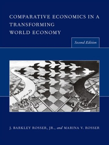 Comparative Economics in a Transforming World Economy.: Jr., J Barkley Rosser