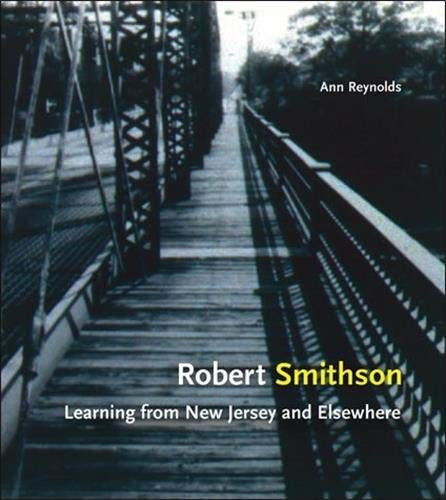 9780262681551: Robert Smithson: Learning From New Jersey And Elsewhere