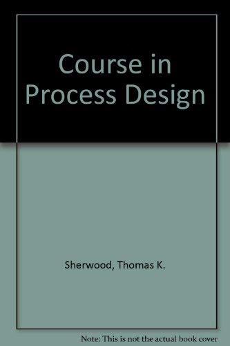 9780262690010: A Course in Process Design