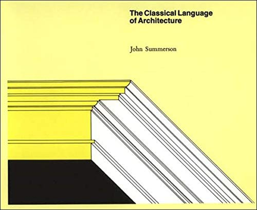 9780262690126: Classical Language of Architecture