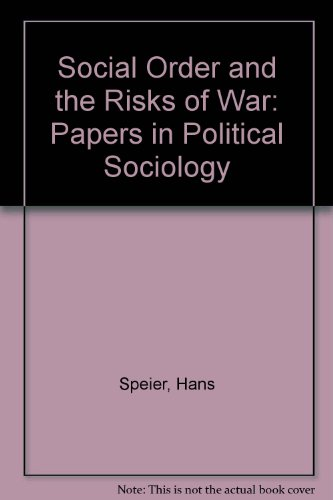 9780262690164: Social Order and the Risks of War: Papers in Political Sociology