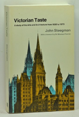 9780262690287: Victorian Taste: A Study of the Arts and Architecture from 1830 to 1870