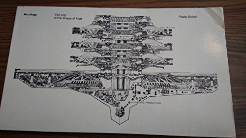 9780262690416: Arcology: City in the Image of Man