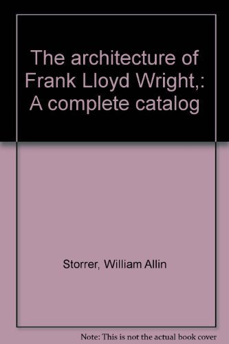9780262690461: The architecture of Frank Lloyd Wright,: A complete catalog