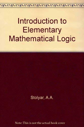 9780262690485: Introduction to Elementary Mathematical Logic
