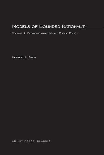 9780262690867: Models of Bounded Rationality: Economic Analysis and Public Policy (MIT Press) (v. 1)