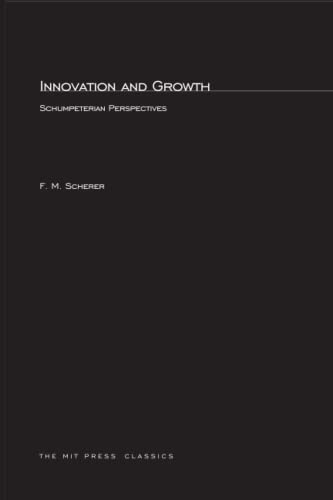 9780262691024: Innovation and Growth: Schumpeterian Perspectives (MIT Press)