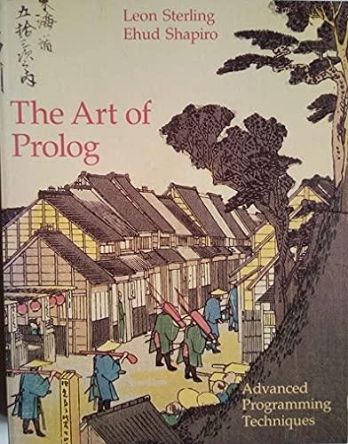 9780262691055: The Art of PROLOG: Advanced Programming Techniques (Logic Programming)