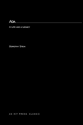 9780262691161: Ada: A Life And A Legacy (History of Computing)