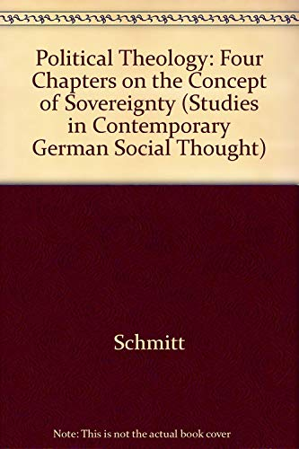 9780262691246: Political Theology: Four Chapters on the Concept of Sovereignty (Studies in Contemporary German Social Thought)