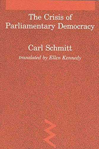 9780262691260: The Crisis of Parliamentary Democracy (Studies in Contemporary German Social Thought)