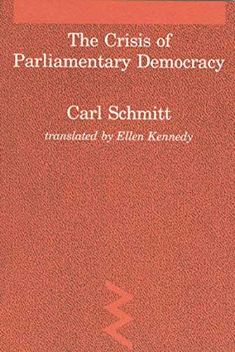 9780262691260: Crisis of Parliamentary Democracy (Studies in Contemporary German Social Thought)