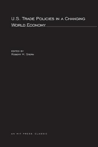 9780262691321: US Trade Policies in a Changing World Economy (The MIT Press)