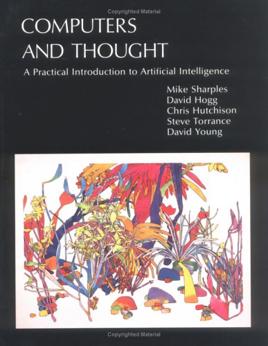 9780262691338: Computers and Thought: A Practical Introduction to Artificial Intelligence (Explorations in Cognitive Science)