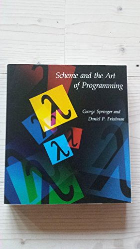9780262691369: Scheme and the Art of Programming (Mit Electrical Engineering and Computer Science)