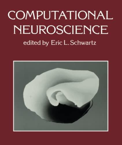 9780262691642: Computational Neuroscience