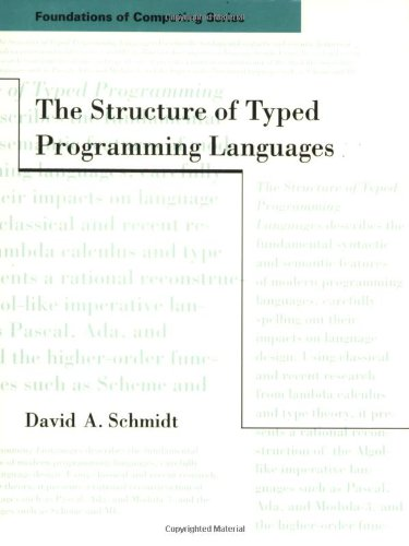 9780262691710: The Structure of Typed Programming Languages (Foundations of Computing)