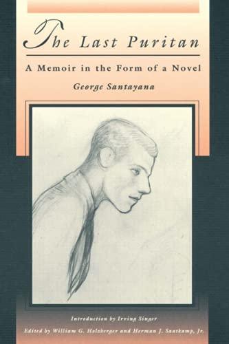 9780262691789: The Last Puritan: A Memoir in the Form of a Novel