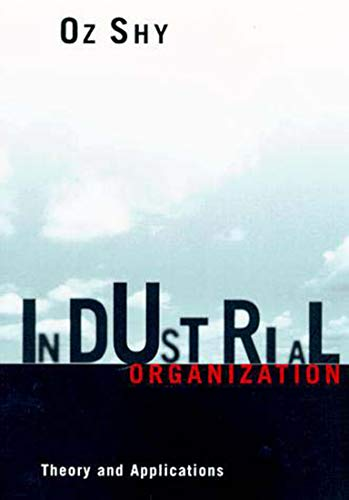 9780262691796: Industrial Organization: Theory and Applications