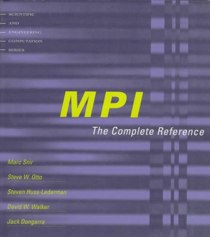 9780262691840: Mpi: The Complete Reference (Scientific and Engineering Computation Series)
