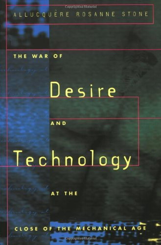 9780262691895: The War of Desire and Technology at the Close of the Mechanical Age (MIT Press)