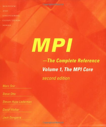 9780262692151: MPI: The Complete Reference (Vol. 1) - 2nd Edition, Vol. 1 - The MPI Core