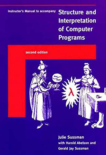 9780262692205: Instructor's Manual to accompany - Structure and Interpretation of Computer Programs