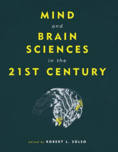 Mind and Brain Sciences in the 21st Century (Paperback)